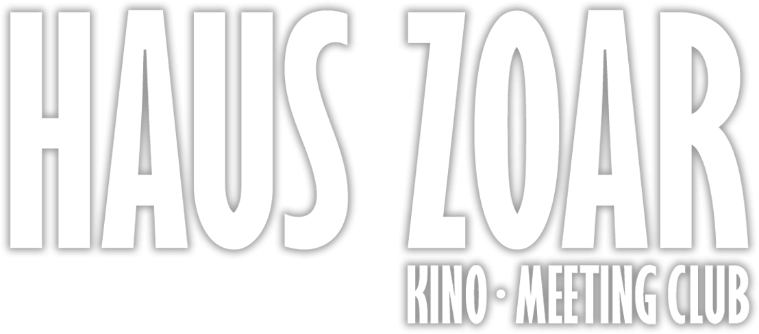 Haus Zoar - Kino · Meeting Club